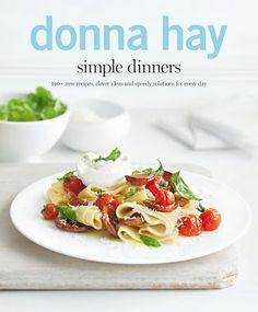Op de plank in de keuken: Simple Dinners - Donna Hay #Libelle @Susan de Bruijn