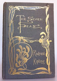 The Seven Seas by Rudyard Kipling New York: D. Appleton and Company 1900, unsigned binding by Evangeline Mary Daniell  | Beautiful Antique Books