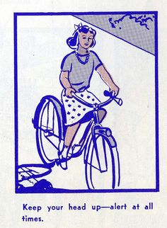 And people scoff at the idea of riding a #bike in a #skirt 40 years later. (From An Illustrated Vintage Bicycle Safety Manual circa 1969, via Brain Pickings)