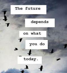 Des phrases qui boostent : The future depends...