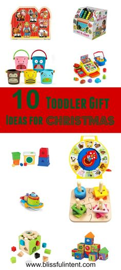 Are you shopping for toddler gifts and need ideas? How about 10 ideas for gifts that will be loved for years to come. Make your toddler happy this Christmas!
