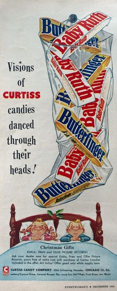 """https://flic.kr/p/FgM86f   Visions of Baby Ruth & Butterfinger Danced through their Heads!   Curtiss Candies ad """"Everywoman's"""" magazine  December 1955"""