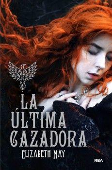 La ultima cazadora - http://todopdf.com/libro/la-ultima-cazadora/