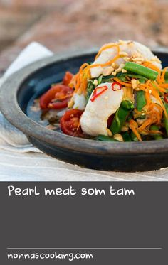Pearl meat som tam | Som tam is a Thai salad often made with green papaya or green mango, although any vegetable can be used. The key to a good som tam is to bruise the vegetables to release their juices into the dressing. This recipe uses pearl meat, but you could substitute scallops instead.