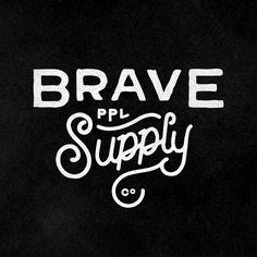 Brave PPL Supply Co.