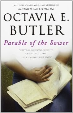 Parable of the Sower by Octavia E. Butler http://www.amazon.com/dp/0446675504/ref=cm_sw_r_pi_dp_MmKMub0Z0AQR7
