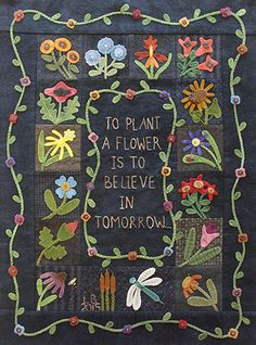 To Plant a Flower by Primitive Gatherings Wool Applique kit Wool Applique Quilts, Wool Applique Patterns, Wool Quilts, Wool Embroidery, Felt Applique, Quilt Patterns, Appliqué Quilts, Hand Applique, Wool Rugs