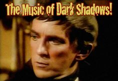 images of dark shadows tv show | The Music of Dark Shadows / TVparty!