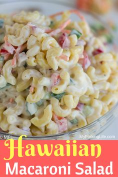 Lower Excess Fat Rooster Recipes That Basically Prime This Hawaiian Macaroni Salad Is A Sweet And Tangy Macaroni Salad That Is A Twist On Traditional Macaroni Salad. Canvassed In A Delicious Creamy Sauce With Bright Vegetables, It's Perfect For Summer. Hawaiian Macaroni Salad, Best Macaroni Salad, Elbow Macaroni Recipes, Hawaiian Salad, Macaroni Salads, Pot Pasta, Pasta Dishes, Food Dishes, Side Dishes