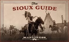 The Sioux Guide to Situational Awareness | The Art of Manliness
