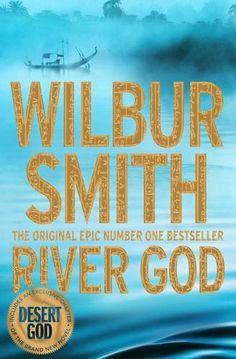 River God (Egyptian Novels) by Wilbur Smith