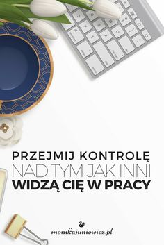 Sprawdź jak inni widzą Cię w pracy i... zmień to! Self Development, Resume, Coaching, Mindfulness, Chart, Education, Business, Resume Cv, Job Resume