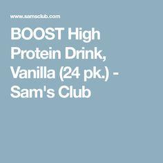 BOOST High Protein Drink, Vanilla (24 pk.) - Sam's Club