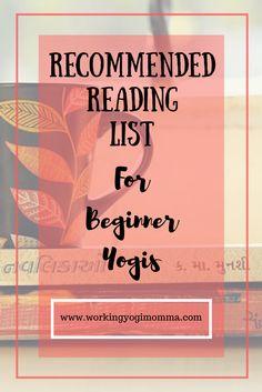 Working Yoga Momma Reading List for Beginner Yogis *Free Printable* - Working Yogi Momma