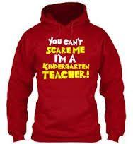 you don't scare me I teach kindergarten - Google Search