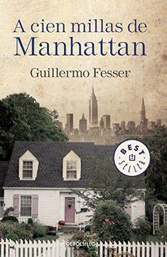 A cien millas de Manhattan (Spanish Edition)