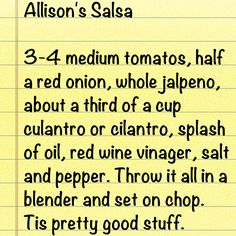 From my sweet friend who is a missionary in Panama. Salsa the semi-homemade way. Works for me!!