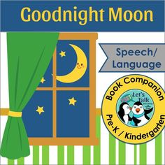 Goodnight Moon companion for speech language therapy pre-k/ preschool/ toddlers. Speech and language activities.