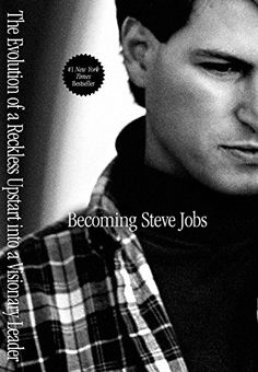 Becoming Steve Jobs: The Evolution of a Reckless Upstart ... https://www.amazon.com/dp/B00N6PCWY8/ref=cm_sw_r_pi_dp_x_t1zsybE6WG74A