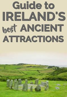 Guide to Ireland's best ancient attractions. Ireland travel Ireland vacation Ireland photography Ireland packing list Tourism Ireland Ireland Travel Tips. Ireland Travel Guide, Dublin Travel, Tourism Ireland, Ireland Attractions, Travel Europe, European Travel, Traveling To Ireland, Ireland Hiking, Ireland Hotels