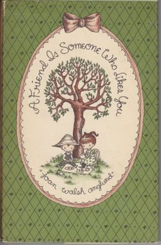 joan walsh anglund -- I had books illustrated by her, little plaques with her illustrations, paper dolls... loved her stuff!