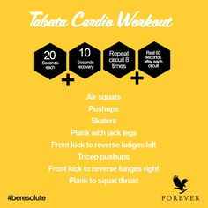 Get pumped for your cardio sesh 20 seconds per exercise 10 seconds recovery Repeat circuit 8 times Rest 60 seconds after each circuit Get moving Tabata Cardio, Forever Freedom, Cardio Challenge, Forever Business, Forever Aloe, Natural Facial, Get Moving, Forever Living Products