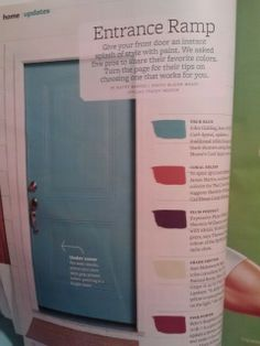 Painting Your Front Door:  Before you commit to a new look, upload a photo of your house and try different color combos. Go to BHG.com/Exterior to use My Color Finder.  For best results, prime your door with gray primer before painting it a bright color.  With front doors you always want to use a high gloss finish if possible. Alkyd high gloss is best because it adds depth and luster; latex high gloss is not as shiny.  From Better Homes  Gardens, September 2012, pp 68-70