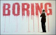 Boring, Banksy