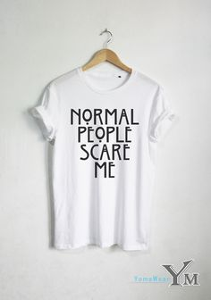 Normal People Scare Me T-shirt Horry Story shirt Fashion