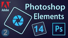 Adobe Photoshop Elements 14 Tutorial (2)