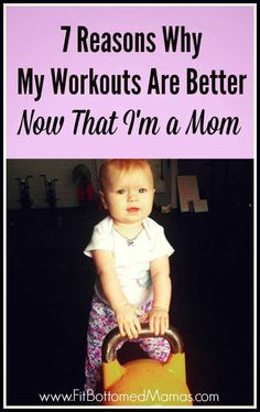 Workouts as a mom can be even better than ever! | Fit Bottomed Mamas