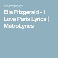 Ella Fitzgerald - I Love Paris Lyrics | MetroLyrics