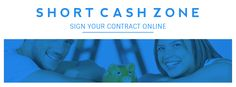 Short Term Cash Loans prove as a great financial life-savior for poor credit holders, so as to deal with all sudden and pending costs on time. These finances are availed in uncomplicated way by completing an online registration form on the website http://www.shortcashzone.com/application.html