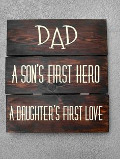 Just launched! Rustic Pallet Sign - Fathers Day. Dad, A sons first hero, daughters first love.
