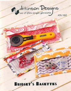 Pencil Bag, Cosmetic Bag Pattern, Atkinson Designs, Bridget's Bagettes from Gabby's Quilts. Saved to Supplies for Crafts, Sewing and Quilting. Sewing Tools, Sewing Hacks, Sewing Tutorials, Sewing Crafts, Sewing Patterns, Sewing Caddy, Fabric Patterns, Bags Sewing, Bag Patterns