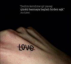 Ais Ezhel Party Tattoos, Cute Tattoos, New Tattoos, Tatoos, Tattoo Life, Tattoo You, Tattoo Quotes, Tumblr Art, Tumblr Love