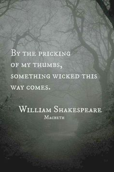 Lovely Words William Shakespeare quote -- wonderful quote if you're writing a thriller, or horror novel. :-)William Shakespeare quote -- wonderful quote if you're writing a thriller, or horror novel. William Shakespeare, Shakespeare Quotes, Shakespeare Macbeth, Poetry Quotes, Book Quotes, Me Quotes, Witch Quotes, Quotes About Keys, Creepy Quotes