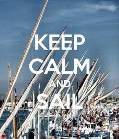 KEEP CALM AND SAIL