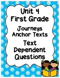 Journeys lesson plans first grade lesson 8 teaching resources free text depend questions for each story in unit 4 of journeys fandeluxe Image collections