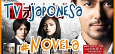 TV Japonesa / Novelas/ Dorama