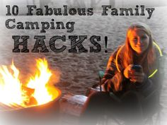 10 Fantastic Family Camping Hacks