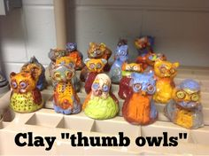 Clay ?thumb owl? sculptures, 2nd grade