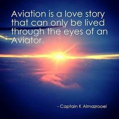 This certainly defines what all aviators experience. .....