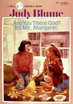 Are you there God? It's me, Margaret, by Judy Blume. I loved Judy Blume books growing up. My Childhood Memories, Great Memories, Bloom Book, It's Over Now, Future Mom, Up Book, Girl Reading, The Good Old Days, Back In The Day