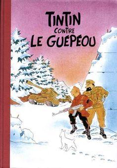 Les Aventures de Tintin - Album Imaginaire - Tintin contre le Guépéou