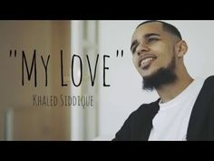 "Khāled Siddīq - ""My Love"" (Official Nasheed Video) Beautiful Prayers, Romantic Gestures, Islam Religion, God Prayer, Make You Cry, News Channels, Mind Blown, Lyrics"