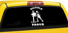 Oilfield Proud Car Window Decal / Oilfield Window Vinyl Car  | eBay