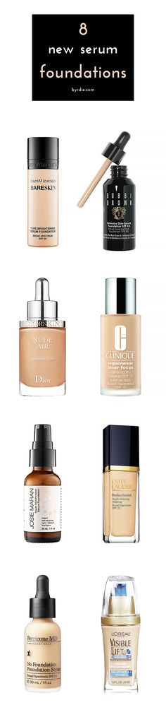 The best serum foundations for a no-makeup glow