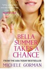 Bella Summer Takes a Chance by Michele Gorman