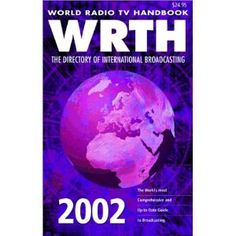 World Radio TV Handbook (Paperback)  http://www.amazon.com/dp/0823059332/?tag=goandtalk-20  0823059332